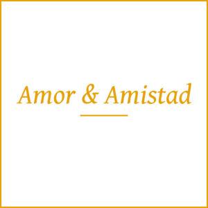 Amor & Amistad